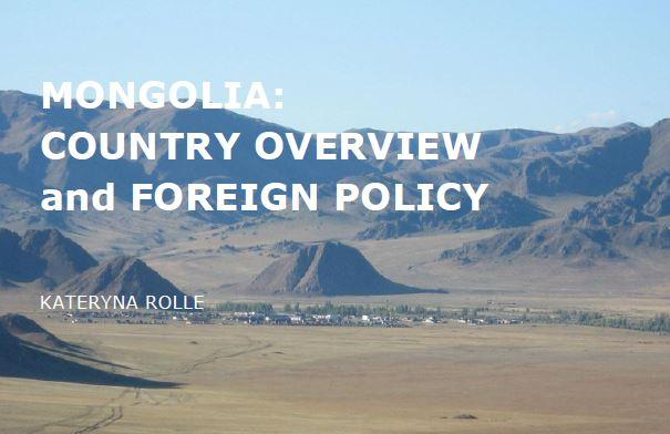 Mongolia: Country Overview and Foreign Policy (November 2013)