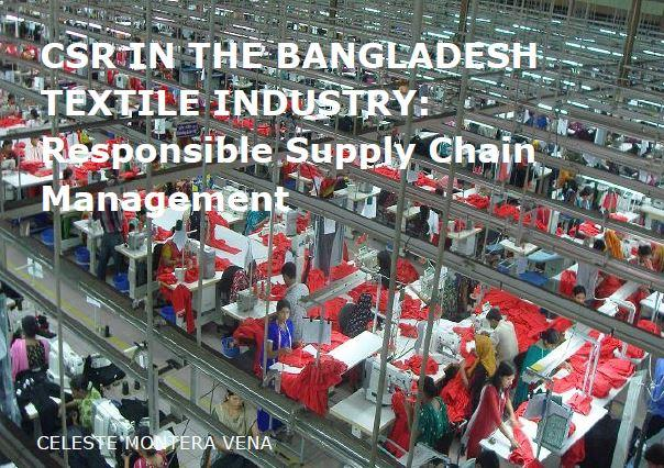 CSR in the Bangladesh Textile Industry: Responsible Supply Chain Management (November 2013)