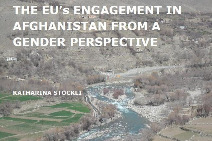 The EU's Engagement in Afghanistan from a Gender Perspective (May 2014)