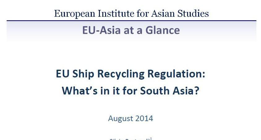 EU Ship Recycling Regulation: What's in it for South Asia? (August 2014)