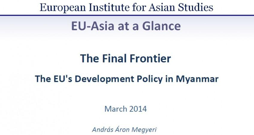 The EU's Development Policy in Myanmar (March 2014)