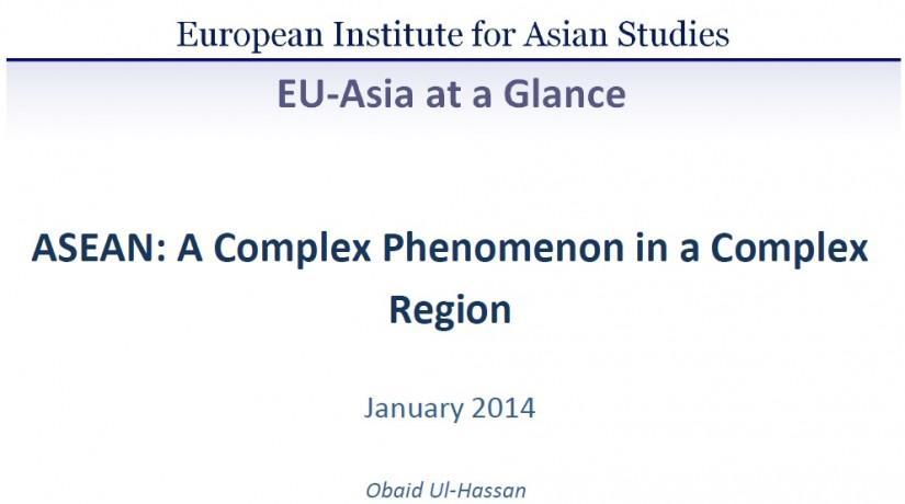 ASEAN: A Complex Phenomenon in a Complex Region (January 2014)