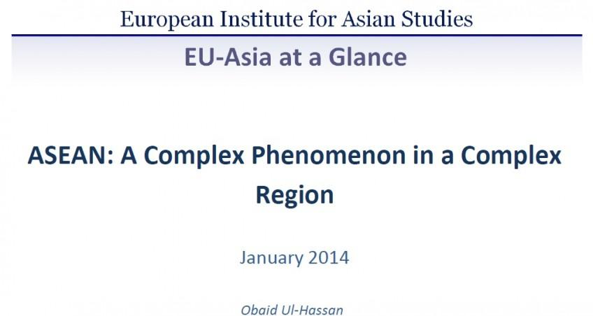 ASEAN: A Complex Phenomenon in a Complex Region (January 2014)