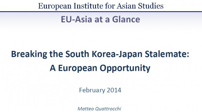 Breaking the South Korea-Japan Stalemate: A European Opportunity (February 2014)