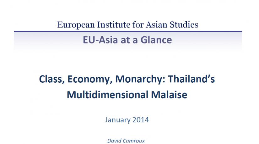 Class, Economy, Monarchy: Thailand's Multidimensional Malaise (January 2014)