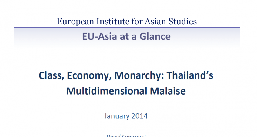 Class, Economy, Monarchy: Thailand's Multidimensional Malaise (January 2014)