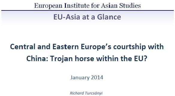 Central and Eastern Europe's courtship with China: Trojan horse within the EU? (January 2014)