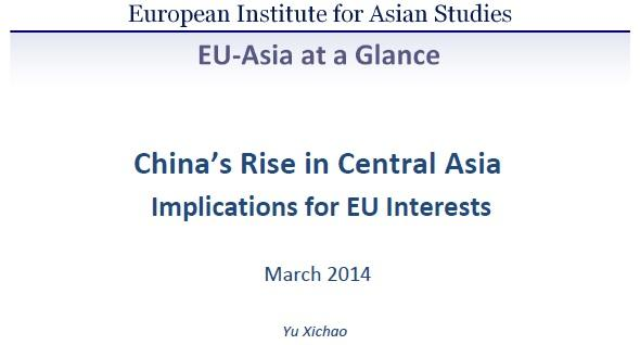 China's Rise in Central Asia: Implications for EU Interests (March 2014)