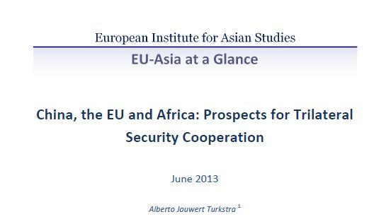 China, the EU and Africa: Prospects for Trilateral Security Cooperation (June 2013)